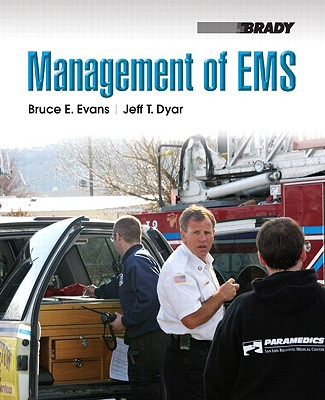 Management of EMS By Evans, Bruce E./ Dyar, Jeff T.